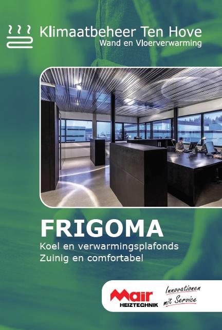 Alle voordelen van FRIGOMA op een rij • Snelle montage • Korte reactietijd • Geen merkbare luchtbeweging, dus geen onaangename tocht. • Geruisloos koelen of verwarmen. • Hoge prestaties dankzij volledig contact tussen de koelmodule en het zichtbare plafond. • Extreem lage opbouw van slechts 54 mm • Onderhoudsvrij • Verbetering van de ruimteakoestiek door het speciale plafond met een akoestische laag